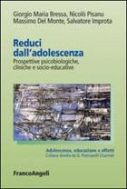 """Biblioteca: """"Reduci dall'adolescenza"""". Prospettive psicobiologiche, cliniche e socio-educative"""