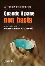 """Biblioteca: """"Quando il pane non basta"""", di Alessia Guerrieri"""