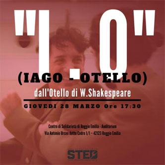"""Il Ceis di Reggio Emilia organizza lo spettacolo teatrale """"Iago – Otello"""""""