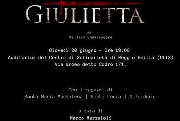 """Gli Ospiti delle Comunità per minori del CEIS di Reggio Emilia mettono in scena """"Romeo e Giulietta"""" di W. Shakespeare"""""""
