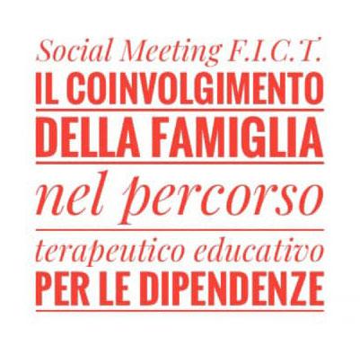 """Approfondimento formativo online F.I.C.T: """" Il coinvolgimento della famiglia nel percorso terapeutico educativo per le dipendenze """""""