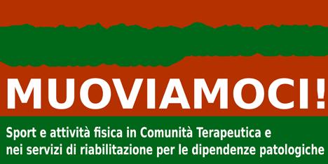 """Seminario Online """"MUOVIAMOCI!"""". Sport e attività fisica in Comunità Terapeutica e nei servizi di riabilitazione per le dipendenze patologiche"""