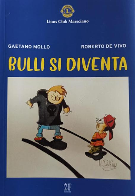 """Biblioteca- """"Bulli si diventa"""", a cura di G. Mollo – R. De Vivo"""