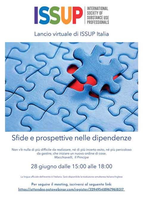 Lancio virtuale di ISSUP Italia. Sfide e prospettive nelle dipendenze-  28 giugno dalle 15:00 alle 18:00